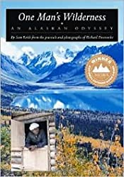 One Man's Wilderness Publisher: Alaska Northwest Books; 26 Anv edition