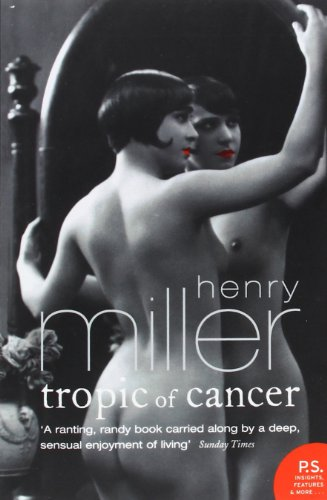 Tropic of Cancer (Harper Perennial Modern Classics)