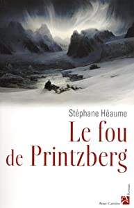 """Afficher """"Le fou de Printzberg"""""""