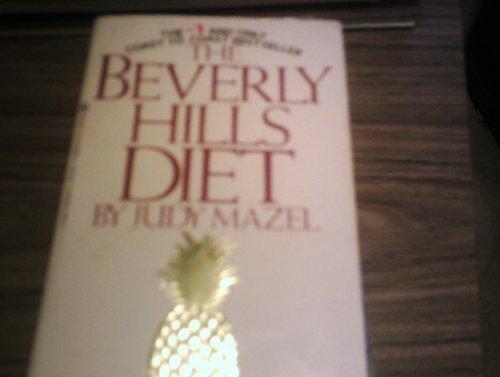 The Beverly Hills Diet by Judy Mazel (1982-04-01)