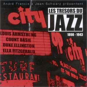 Les tresors du jazz 1898 - 1943