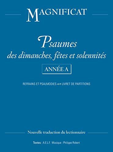 Psaumes dimanches, ftes et solennits Anne A : Refrains et pslamodies, livret de partitions