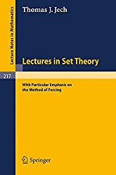 Lectures in Set Theory: With Particular Emphasis on the Method of Forcing (Lecture Notes in Mathematics)