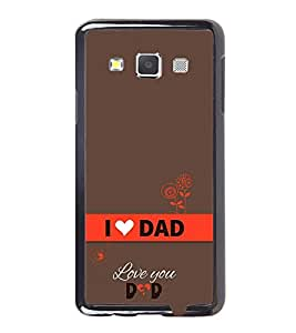 Vizagbeats Happy Father's Day Back Case Cover for SAMSUNG GALAXY A3 2016 EDITION