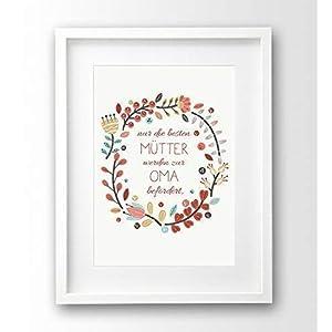 Kunstdruck Muttertag A4 ohne Rahmen, Nur die besten Mütter werden zur Oma befördert, Geschenk-Idee Mutter, Sprüche Poster
