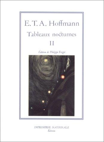 Tableaux nocturnes, tome 2 par Ernst Theodor Amadeus Hoffmann