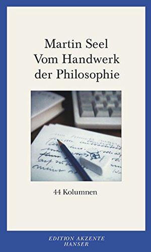 Download Vom Handwerk der Philosophie: 44 Kolumnen