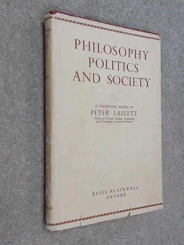 Philosophy, Politics & Society: First  Series