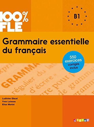 Grammaire essentielle du français niveau B1 - Ebook (Grammaire ...