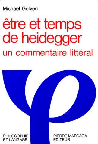 Etre et temps de Heidegger. Un commentaire littéral