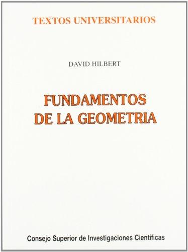 Fundamentos de la geometría (Textos Universitarios) por David Hilbert