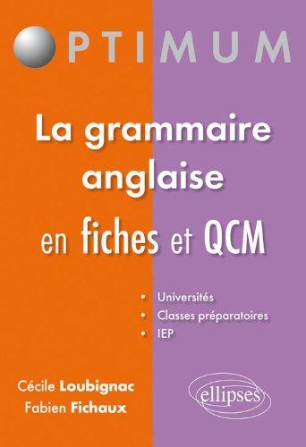 Qcm & Fiches de Grammaire Anglaise par Fichaux