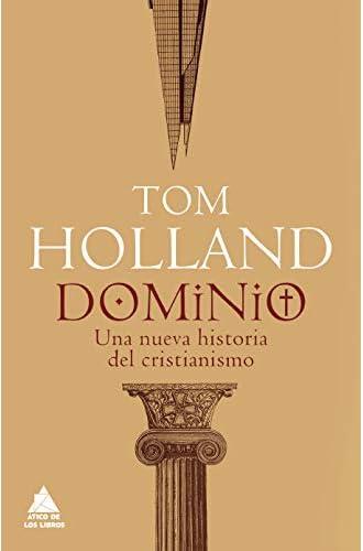 Descargar gratis Dominio: Una nueva historia del cristianismo: 29 de Tom Holland