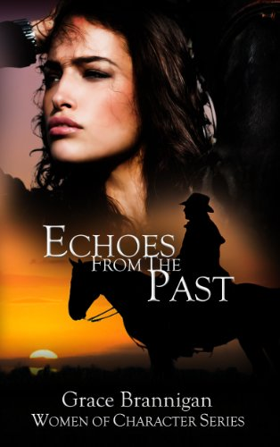 Echoes From The Past (Women of Character Book 1) (English Edition) -