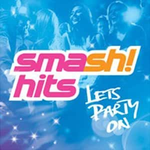 Smash Hits - Let's Party On!