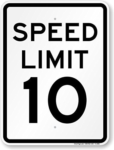 OneMtoss Schild Aluminum Sign, Speed Limit 10 MPH Sign, 18