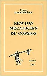 Newton mécanicien du cosmos