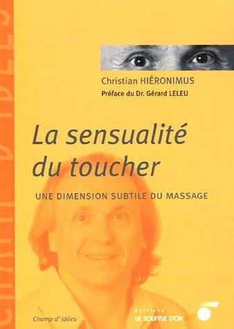 La sensualité du toucher : Une dimension subtile du massage