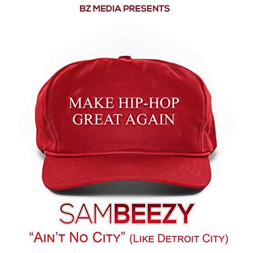 Ain't't No City (Like Detroit City) [Explicit] (Detroit City)