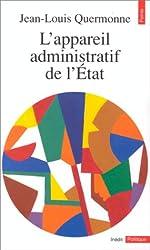 L'appareil administratif de l'Etat