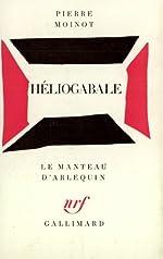 Héliogabale de Pierre Moinot