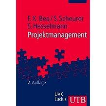 Projektmanagement (Unternehmensführung, Band 2388)