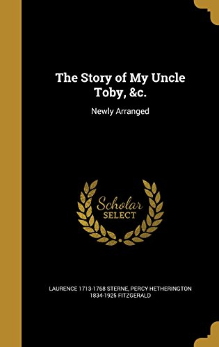 the-story-of-my-uncle-toby-c-newly-arranged