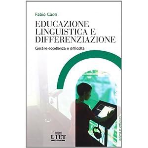 Educazione linguistica e differenziazione. Gestire