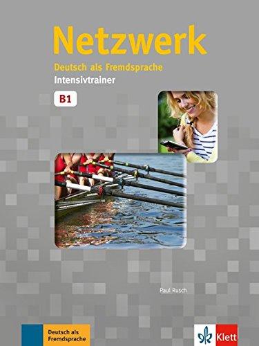 Netzwerk B1 Intensivtrainer : Deutsch als Fremdsprache