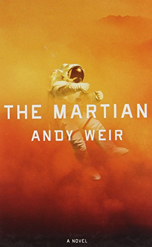 Portada del libro The Martian (Thorndike Press Large Print Thriller) by Andy Weir (Large Print, 9 Jul 2014) Hardcover