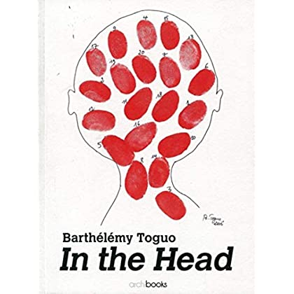 Barthélémy Toguo, in the Head