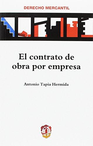 El contrato de obra por empresa (Derecho Mercantil)
