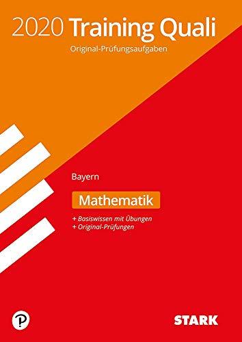 STARK Training Abschlussprüfung Quali Mittelschule 2020 - Mathematik 9. Klasse - Bayern