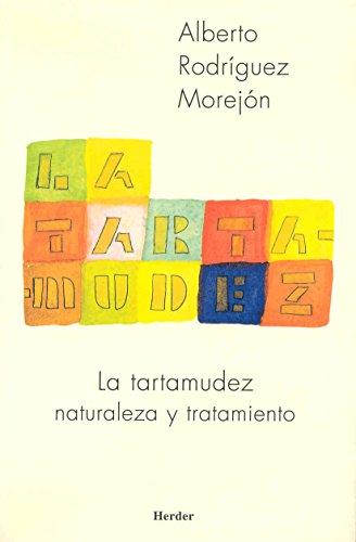 La tartamudez: Naturaleza y tratamiento por Alberto Rodríguez Morejón