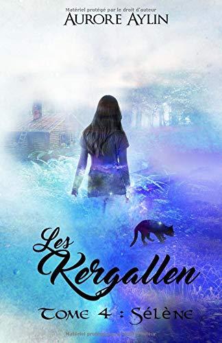 Les Kergallen, tome 4 par Aurore Aylin