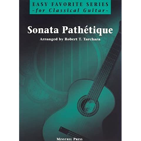 Sonata Pathetique for Easy Guitar by Robert Tarchara (1998-01-01)