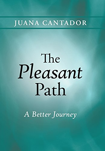 The Pleasant Path: A Better Journey