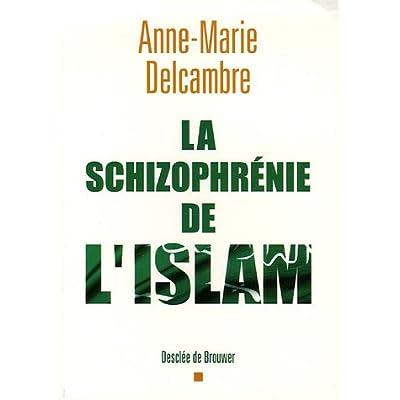 La schizophrénie de l'islam