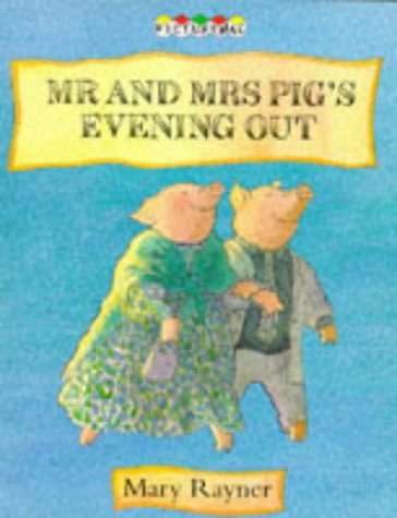 Mr and Mrs Pig's evening out