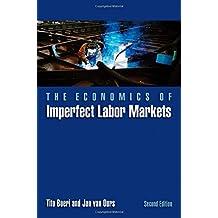 The Economics of Imperfect Labor Markets