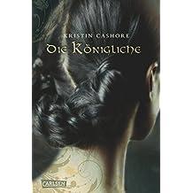 Die Königliche (Die sieben Königreiche 3) (German Edition)