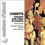 Corrette : Concertos pour orgue et or...