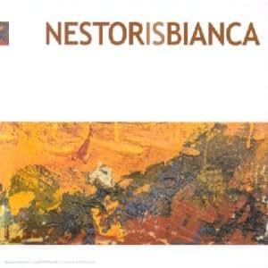 Nestor Is Bianca [Import anglais]