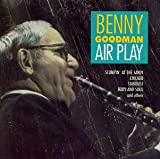Airplay - Benny Goodman