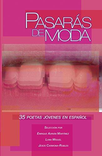 Portada del libro Pasarás de moda: 35 poetas jóvenes en español