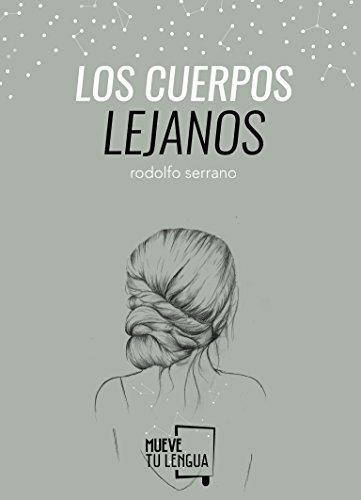 LOS CUERPOS LEJANOS