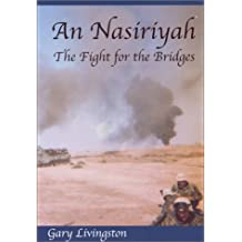 An Nasiriyah: The Fight For The Bridges