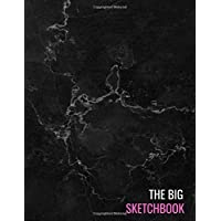 The Big Sketchbook: Black Marble Sketchpads Sketching, Drawing, Creative Doodling to Draw and Journal