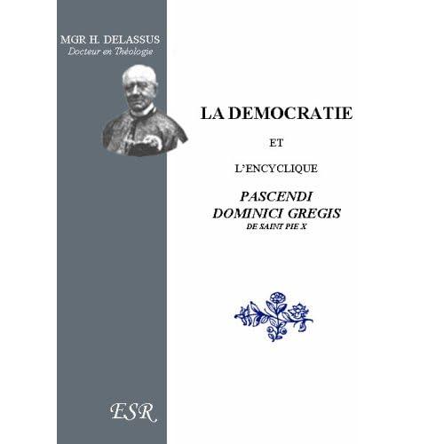La démocratie et l'Encyclique Pascendi Dominici Gregis
