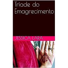 Tríade do Emagrecimento (Portuguese Edition)